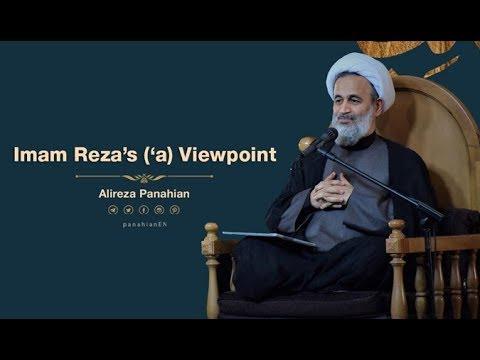 Imam Reza's A.S Viewpoint | Alireza Panahian 2018 Farsi Sub English