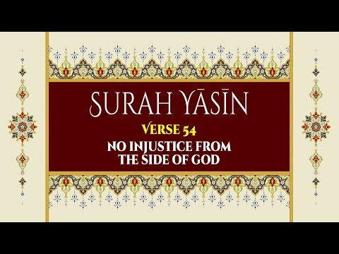 The Day of Resurrection - Surah Yaseen - Verse 54 - English