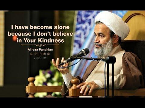 I have become alone because I don't believe in Your Kindness | Alireza Panahian Aug. 2018 Farsi Sub Eng.