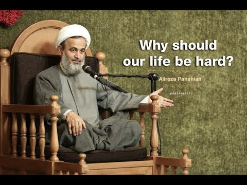 Why should our life be hard | Ali reza Panahian Sept.08 2018 Farsi Sub English