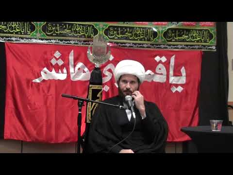 Muharram 1440 Night 8 - H.I. Sheikh Hamza Sodagar - Zainab Center Seattle WA - English