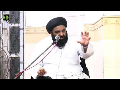 [04] Topic: Zahoor e Imam-e-Zamaan (as)   H.I Kazim Abbas Naqvi   Muharram 1440 - Urdu