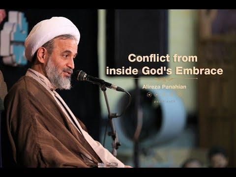 Conflict from inside God\'s Embrace | Alireza Panahian Nov 2018 - Farsi Sub English