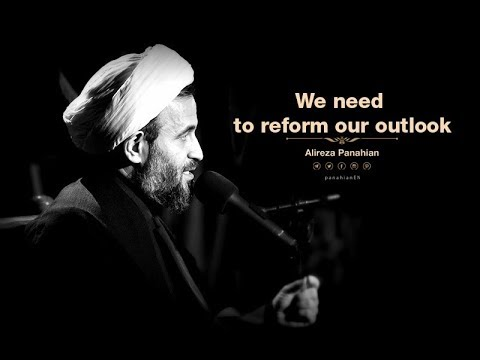 [ Clip] We need to reform our outlook   Alireza Panahian Nov. 2018 -Farsi Sub English