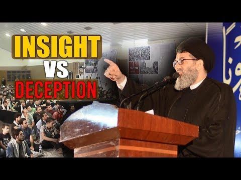 Insight VS Deception | Sayyid Hashim al-Haidari | Arabic Sub English