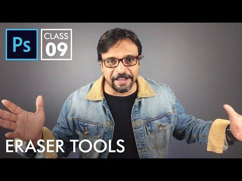 Eraser Tools - Adobe Photoshop for Beginners - Class 9 | Urdu Hindi