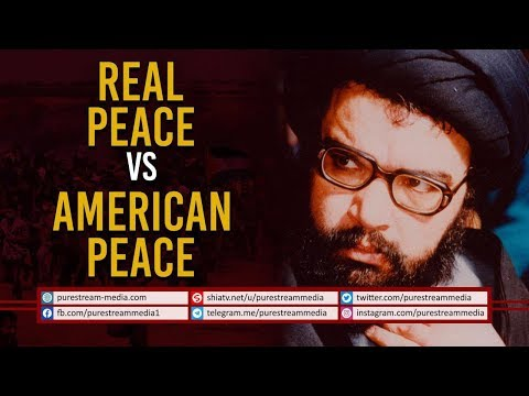 Real Peace VS American Peace | Martyr Abbas Musawi | Arabic Sub English