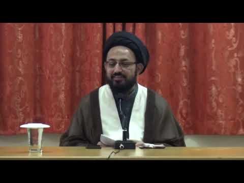 [Lecture] Topic: Haqeeqi or Jhoti Needs Ka Faraq   H.I Sadiq Raza Taqvi   15 March 2019 - Urdu