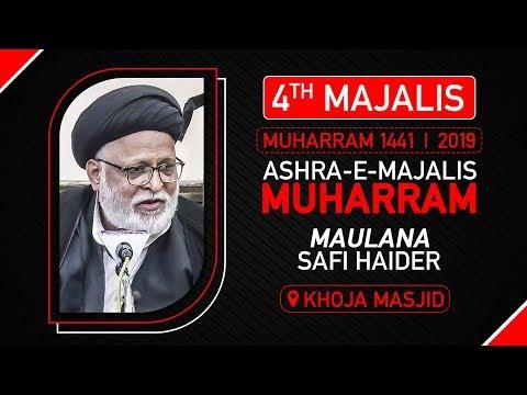 4th Majlis   Maulana Safi Haider   4th Muharram 1441/2019 Urdu