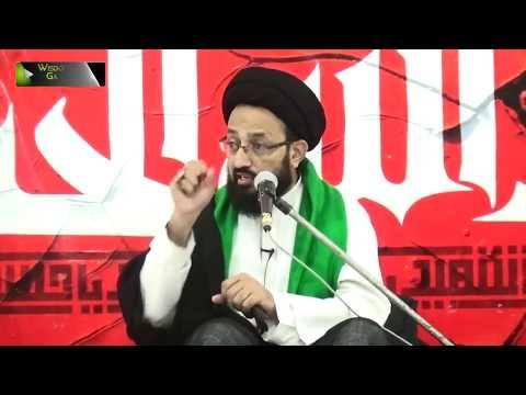 [03] Topic: Waqiya e Karbala Ke Roshni May Al Ajal Kehnay Kay Taqazay | H.I Sadiq Taqvi - Urdu