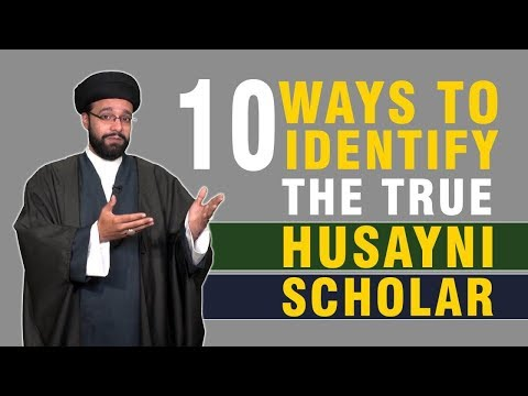10 Ways to Identify the True Husayni Scholars | CubeSync | English