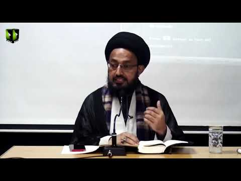 [Lecture] Principles of Happy Life in Hadees e Kisa | H.I Sadiq Raza Taqvi - Urdu