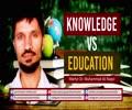 Knowledge VS Education | Martyr Dr. Muhammad Ali Naqvi | Urdu Sub English
