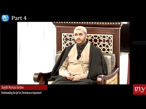 [Lecture 04] Revelation or Inspiration | Shaykh Murtaza Bachoo | Understanding the Qur\'an 2020 English
