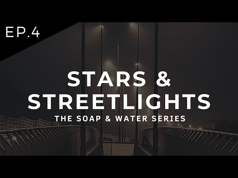 Ep. 4 | Stars & Streetlights | S&W Series - English