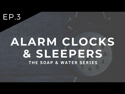 Ep. 3 | Alarm Clocks & Sleepers | S&W Series - English