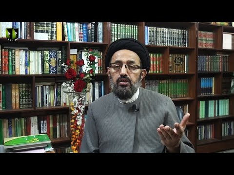 [Dars] Surah Jumma - Part 3 | Tafsir-e-Quran Baraey Nojawan | H.I Sadiq Raza Taqvi - Urdu