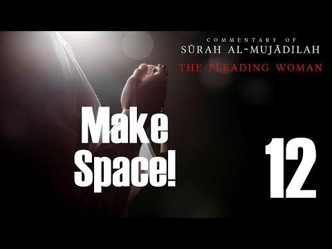 Make Space - Surah al-Mujadilah - 12 - English
