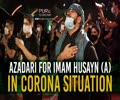 Azadari For Imam Husayn (A) In Corona Situation | Farsi Sub English