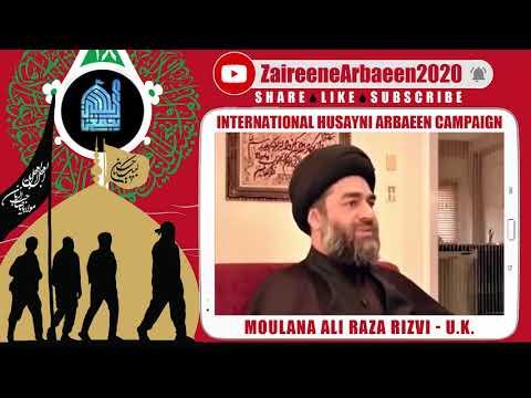 Clip | Aalami Zaireene Arbaeen 2020 | Moulana Ali Raza Rizvi | Why Arbaeen Is Important? - English