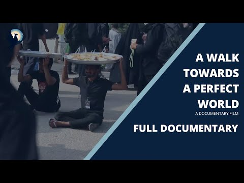 A Walk Towards A Perfect World   Arbaeen Walk 2020   Full Documentary - English