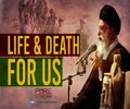 LIFE & DEATH For Us | Leader of the Muslim Ummah | Farsi Sub English