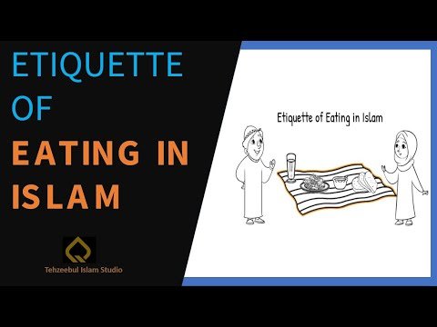 Etiquette of Eating in Islam | English