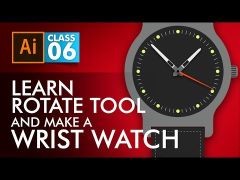 Adobe Illustrator Training - Class 6 - Rotate Tool + Wrist Watch Illustration Urdu / Hindi
