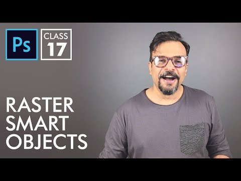 Raster Smart Objects - Adobe Photoshop for Beginners - Class 17 - Urdu / Hindi