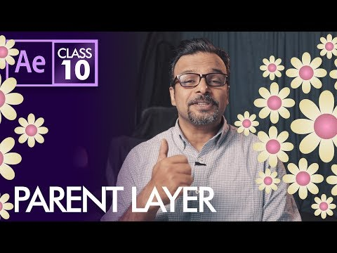 Parent layers in After Effects Class 10 - Urdu / Hindi