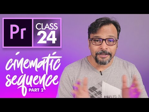 Cinematic Part 2: Fake Pan and Zoom - Premiere Pro Class 24 CC Urdu / Hindi