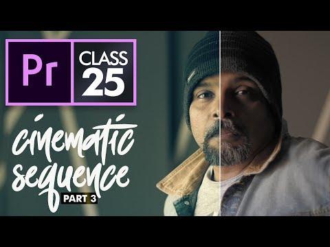 Cinematic Part 3: Color Grading - Premiere Pro CC Class 25 Urdu / Hindi