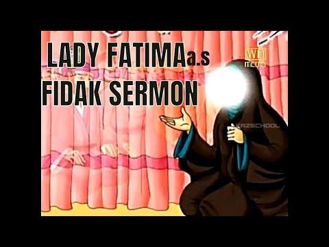 Lady Fatima   Fidak   Sermon   فاطمة الزهراء   kaz school   English