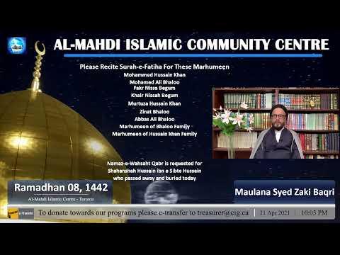 AlMehdi Islamic Centre Toronto 1442 PVIII | Tilawat | Reflections On The Month Of Ramadhan | Sayyid Hussain Makke I Tafsir Sur Alaq I Syed Zaki Baqri I Eng/Urdu