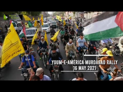 Youme America Murdabad Rally Karachi | Ulama Wa Awaam Kay Tasurrat | 16 May 2021 | Urdu