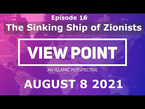 EP16-The Sinking Ship of Zionists   Sh. Hamzeh Sodagar   August 8,2021   English