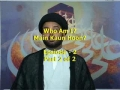 Who Am I?  Main Kaun hoon?  Episode 2 - Part 2 of  2 - URDU