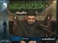 [Audio] - **Arbaeen** Agha Ali Murtaza Zaidi-Majlis 6 -Dubai 2010-Urdu