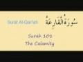Learn Quran - Surat 101 Al Qariah - The Terrible Calamity (Day of Judgement) - Arabic sub English