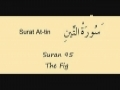 Learn Quran - Surat 95 At Tin - The Fig, The Fig Tree - Arabic sub English