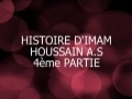 Histoire de Imam Houssain _ story of Imam Husain 4/6 - Arabic sub French