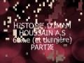 Histoire de Imam Houssain _ story of Imam Husain 6/6 - Arabic sub French