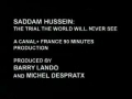 Saddam Hussein - The Trial you will never see - English