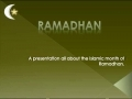 Month of Ramadhan - A short presentation - English