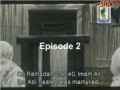 [Serial] Tanha Tareen Sardar (Imam Hasan A.S.) - Episode 02 - Urdu sub English