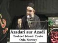 AMZ - Muharram 1432 - Deendari aur Azadi - Oslo, Norway - Majlis 4 [URDU]