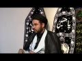 Aza-e-Hussain (as) a way to success - Maulana Zaeem Raza - 1st Majlis - Part 1 - Urdu