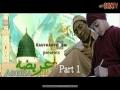 Special Movie for Eid Meeladun Nabi_Orphan Story_Very touchy [urdu]Part1