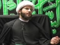 The Struggle Within - Sh. Hamza Sodagar | Lecture 07 Arbaeen 1431 (2010) [HD] - English