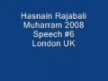 Hasnain Rajabali Muharram UK 2008 Night 6 - English
